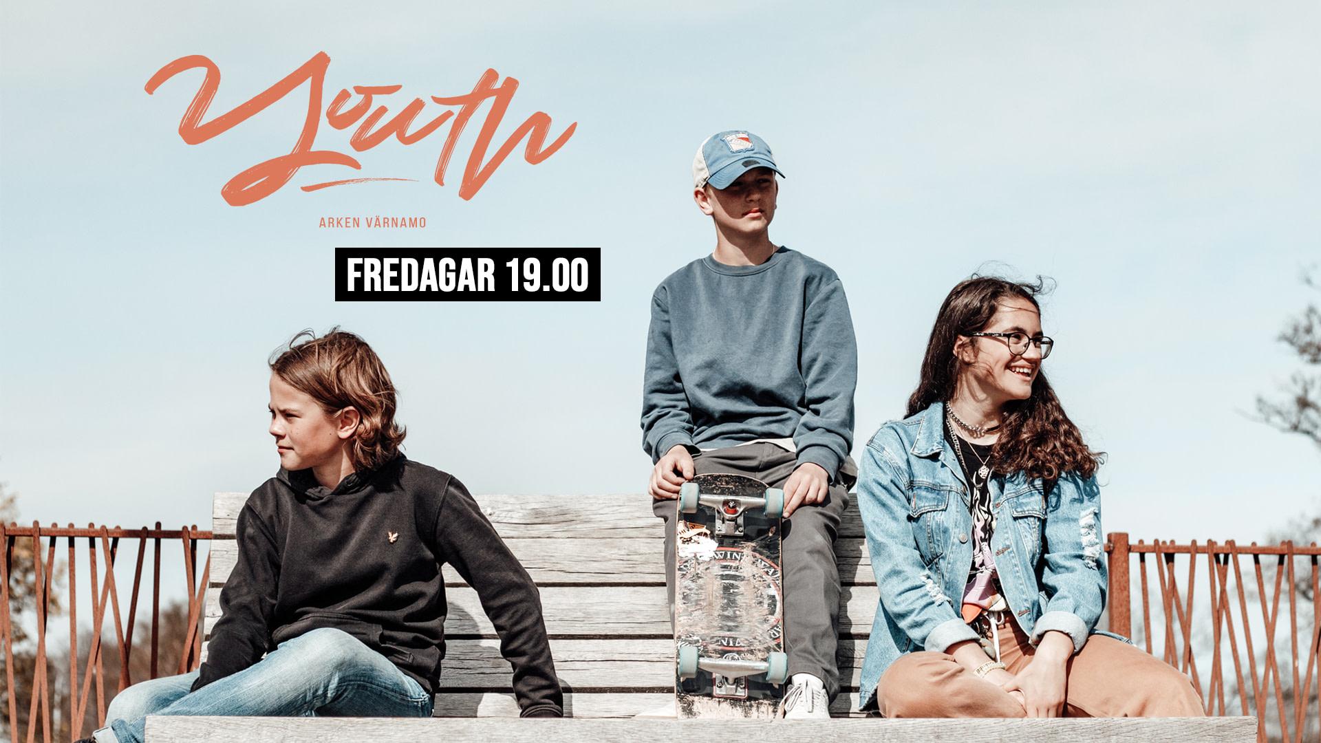 YOUTH Fredagar
